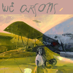 We Arsons by Jim Salvati
